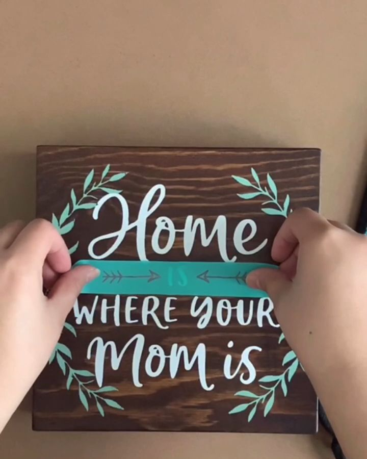 Home Is Where Your Mom Is | Wood Sign | Wood Box | DIY | Mother's Day | Gifts | Home Decor
