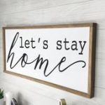Lets Stay Home Rustic Farmhouse Gift for Her Sign Farmhouse Wall Decor Framed Wo...